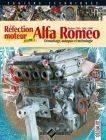Cahier Technique Gazoline - Réfection moteur Alfa Romeo biarbre 1300 - 1600 - 1800 - Tome 1 : Démontage, autopsie et métrologie