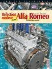 Cahier Technique Gazoline - Alfa Romeo Réfection moteur - Tome 3 : Remontage moteur